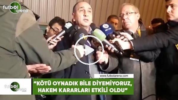 """'Semih Özsoy: """"Kötü oynadık bile diyemiyoruz hakem kararları etkili oldu"""""""