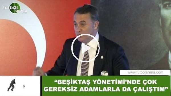 """'Fikret Orman: """"Beşiktaş Yönetimi'nde çok gereksiz adamlarla da çalıştım"""""""