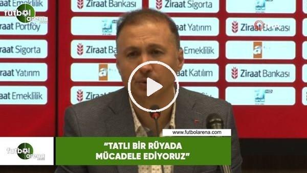 """'Ahmet Taşyürek: """"Tatlı bir rüyada mücadele ediyoruz"""""""