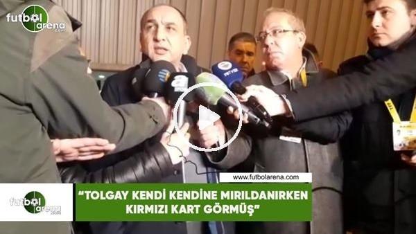 """'Semih Özsoy: """"Tolgay Arslan kendi kendine mırıldanırken kırmızı kart görmüş"""""""