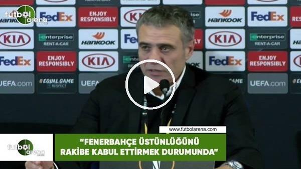 """'Ersun Yanal: """"Fenerbahçe üstünlüğünü rakibe kabul ettirmek durumunda"""""""