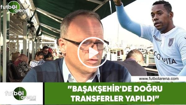 """'İrfan Buz: """"Başakşehir'de doğru transferler yapıldı"""""""