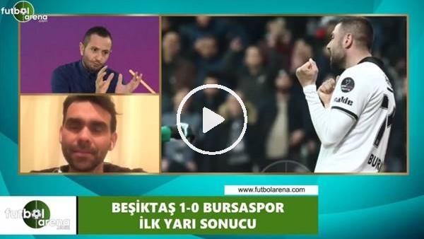 """'Cenk Özcan: """"Beşiktaş, Bursaspor'un açıklarını çok iyi analiz etmiş"""""""