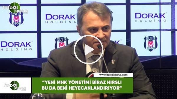 """'Fikret Orman: """"Yeni MHK yönetimi biraz hırslı bu da beni heyecanlandırıyor"""""""