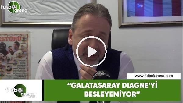 """'Zeki Uzundurukan: """"Galatasaray, Diagne'yi besleyemiyor"""""""