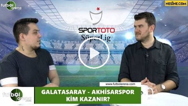 'Galatasaray - Akhisarspor maçını kim kazanır?