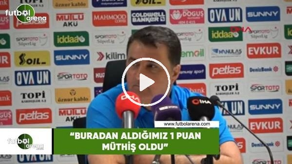 """'Mustafa Kaplan: """"Buradan aldığımız 1 puan müthiş oldu"""""""