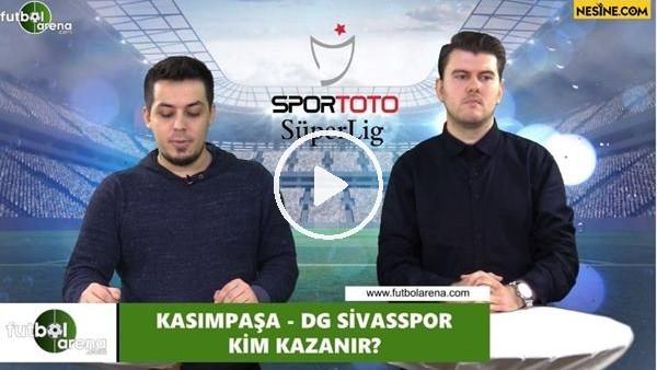 'Kasımpaşa - Sivasspor maçını kim kazanır?