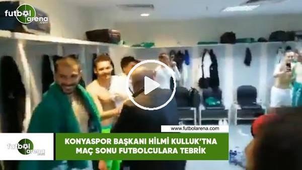'Konyaspor Başkanı Hilmi Kulluk'tan maç sonu futbolculara tebrik