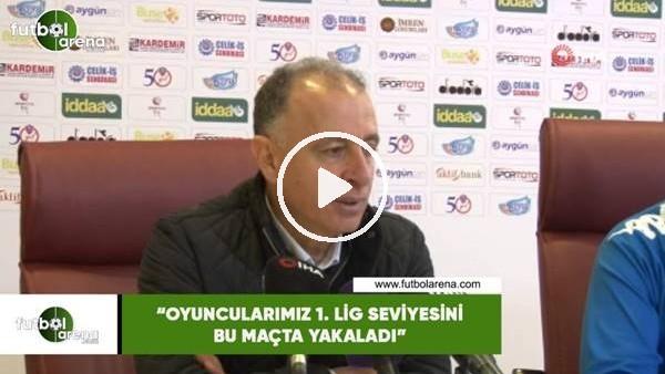 """'Taner Öcal: """"Oyuncularımız 1. Lig seviyesini bu maçta yakaladı"""""""