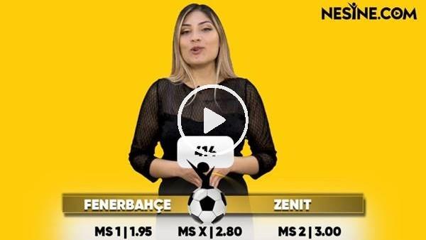 'Fenerbahçe - Zenit TEK MAÇ Nesine'de! TIKLA & OYNA