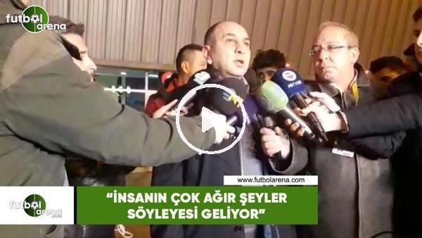 """'Semih Özsoy: """"İnsanın çok ağır şeyler söyleyesi geliyor"""""""
