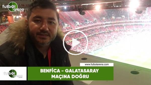 Benfica - Galatasaray maçına doğru! Ali Naci Küçük aktardı...