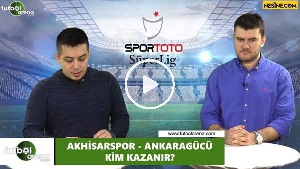 'Akhisarspor - Ankaragücü maçını kim kazanır?