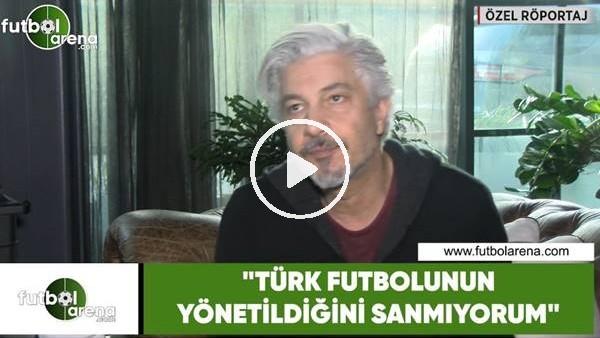 """'Behzat Uygur: """"Hakemler baskıyla maçlara çıkıyor"""""""