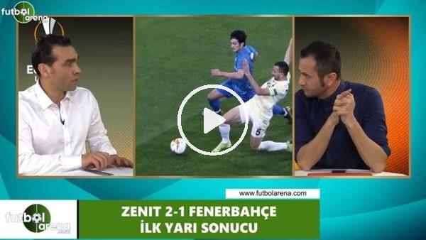 'Fenerbahçe, Zenit maçının 2. yarısında nasıl oynamalı?