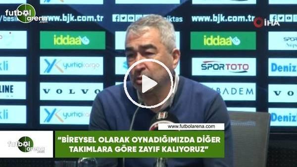 """'Samet Aybaba: """"Bireysel olarak oynadığımızda diğer takımlara göre zayıf alıyoruz"""""""
