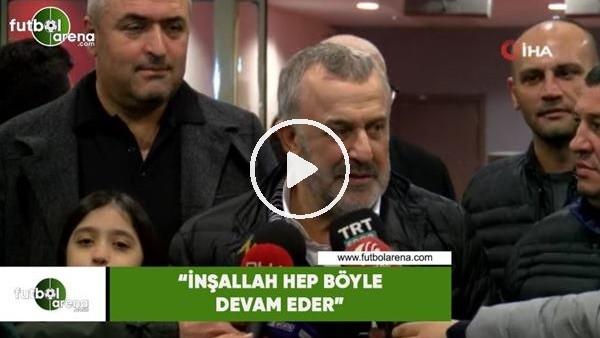"""'Ahmet Ürkmezgil: """"İnşallah hep böyle devam eder"""""""