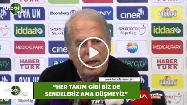 """'Mustafa Denizli: """"Her takım gibi biz de sendeleriz ama düşmeyiz"""""""