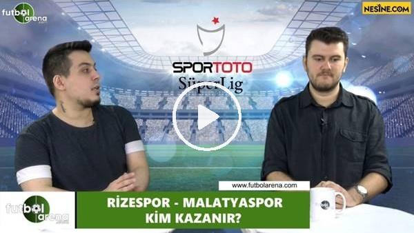 'Çaykur Rizespor - Yeni Malatyaspor maçını kim kazanır?