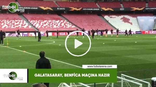 'Galatasaray, Benfica maçına hazır