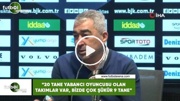 """'Samet Aybaba: """"20 tane yabancı oyuncusu olan takımlar var, bizde çok şükür 9 tane"""""""
