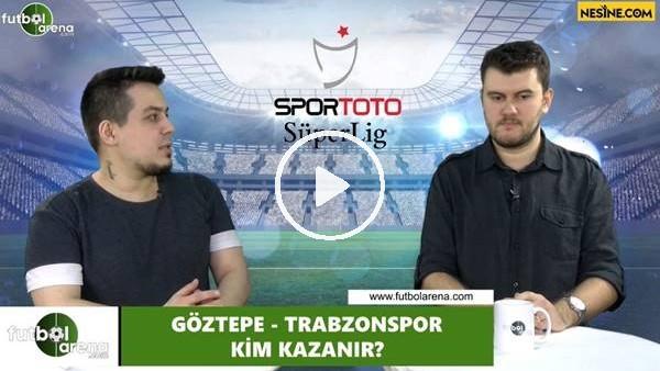 'Göztepe - Trabzonspor maçını kim kazanır?