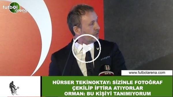 'Beşiktaş Divan Kurulu Toplantısında Hürser Tekinoktay'ın Fikret Orman sözleri