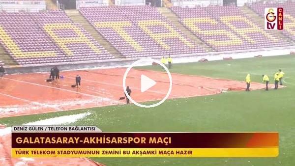 Türk Telekom Stadı'nın zemini Galatasaray - Akhisarspor maçına hazır