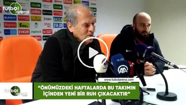"""'Mustafa Denizli: """"Önümüzdeki haftalarda bu takımın içinden yeni bir ruh çıkacaktır"""""""
