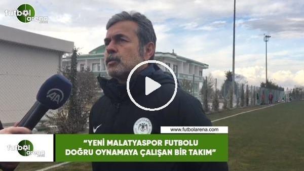 """'Aykut Kocaman: """"Yeni Malatyaspor futbolu doğru oynamaya çalışan bir takım"""""""