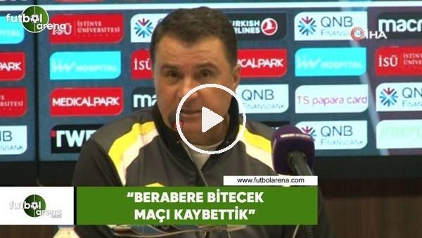 """'Mustafa Kaplan: """"Berabere bitecek maçı kaybettik"""""""
