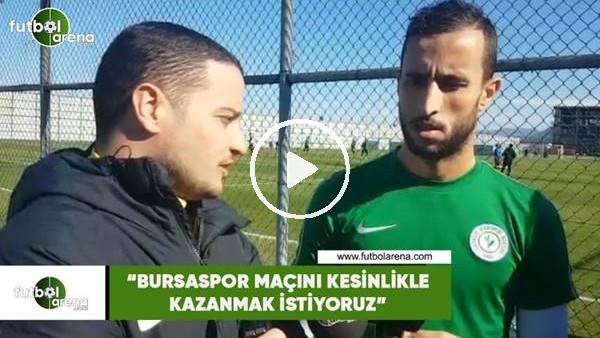 """'Mohamed Abarhoun: """"Bursaspor maçını kesinlikle kazanmak istiyoruz"""""""