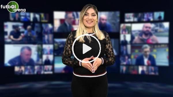 'FutbolArena akşam haberleri turu (21 Şubat 2019)