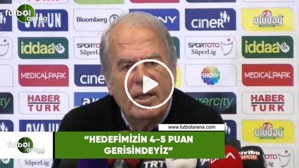 "'Mustafa Denizli: ""Hedefimizin 4-5 puan gerisindeyiz"""
