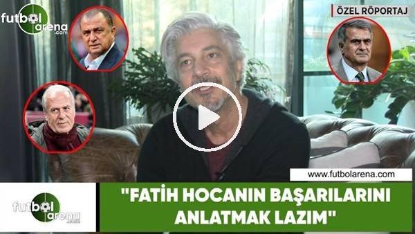 """'Behzat Uygur: """"Fatih Hocanın başarılarını anlatmak lazım"""""""