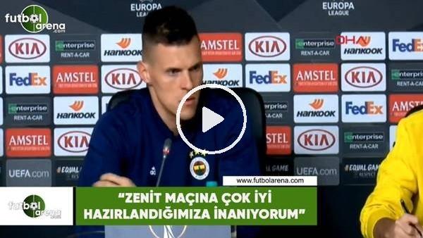 """'Skrtel: """"Zenit maçına çok iyi hazırlandığımıza inanıyorum"""""""