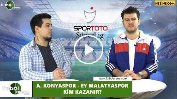 'Konyaspor - Yeni Malatyaspor maçını kim kazanır?