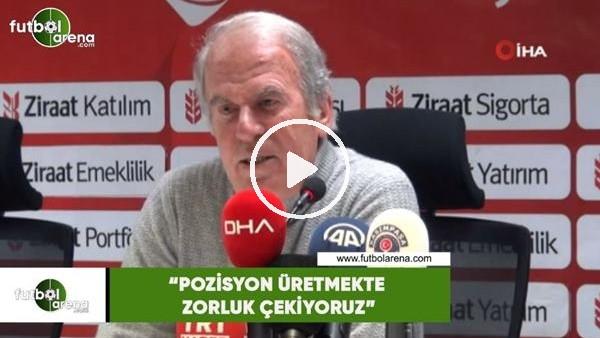 """'Mustafa Denizli: """"Pozisyon üretmekte zorluk  çekiyoruz"""""""