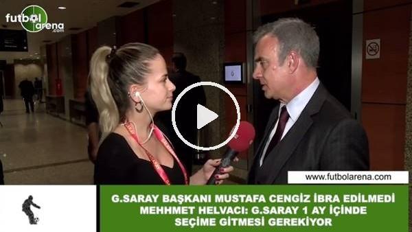 """'Mehmet Helvacı: """"Galatasaray'ın 1 ay içinde seçime gitmesi gerekiyor"""""""