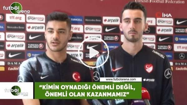 """'Ozan Kabak: """"Kimin oynadığı önemli değil, önemli olan kazanmamız"""""""