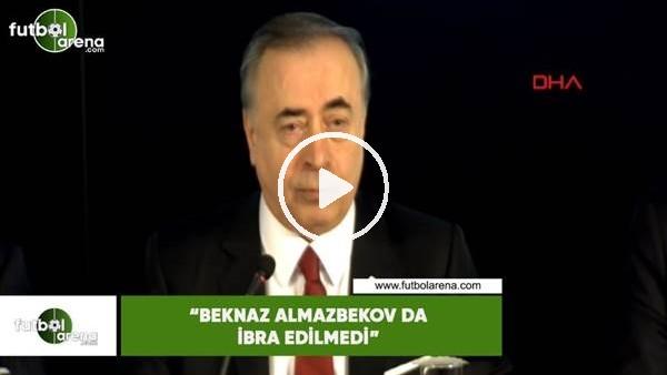 """'Mustafa Cengiz: """"Beknaz Almazbekov da ibra edilmedi"""""""