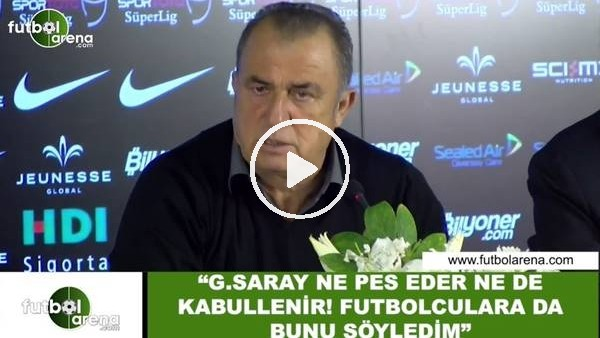 """'Fatih Terim: """"Galatasaray ne pes eder ne de kabullenir! Futbolculara da bunu söyledim"""""""