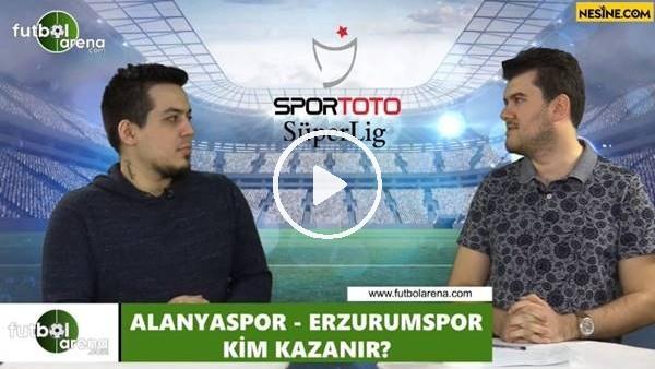 'Aytemiz Alanyaspor - Erzurumspor maçını kim kazanır?