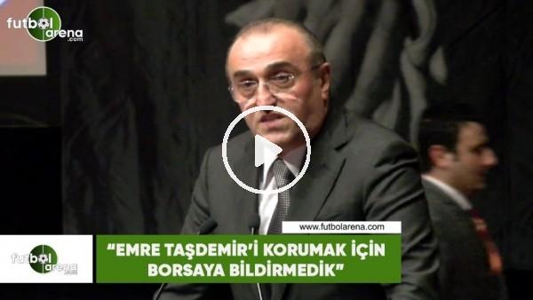 """'Abdurrahim Albayrak: """"Emre Taşdemir'i korumak için borsaya bildirmedik"""""""