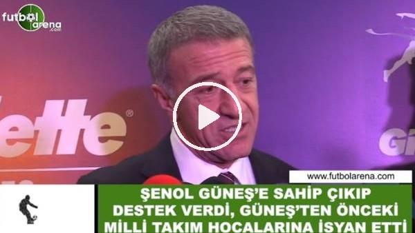 Ahmet Ağaoğlu, Şenol Güneş'e sahip çıkıp destek verdi