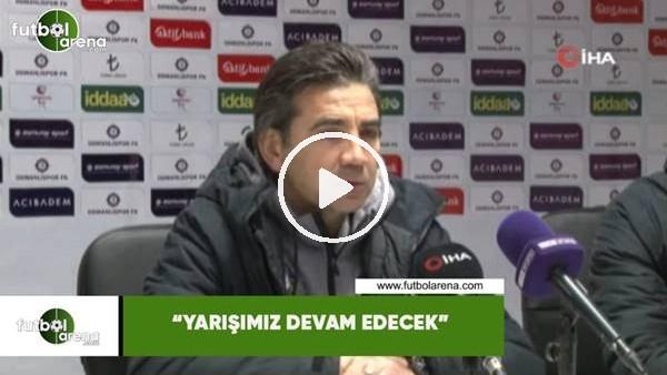 """'Osman Özköylü: """"Yarışımız devam edecek"""""""