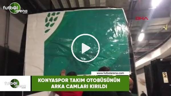 'Konyaspor takım otobüsünün arka camları kırıldı