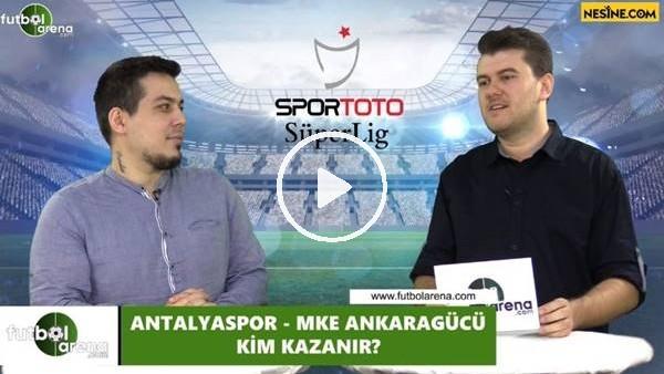 'Antalyaspor - Ankaragücü maçını kim kazanır?