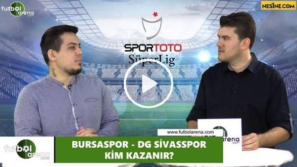 Bursaspor - Sivasspor maçını kim kazanrı?